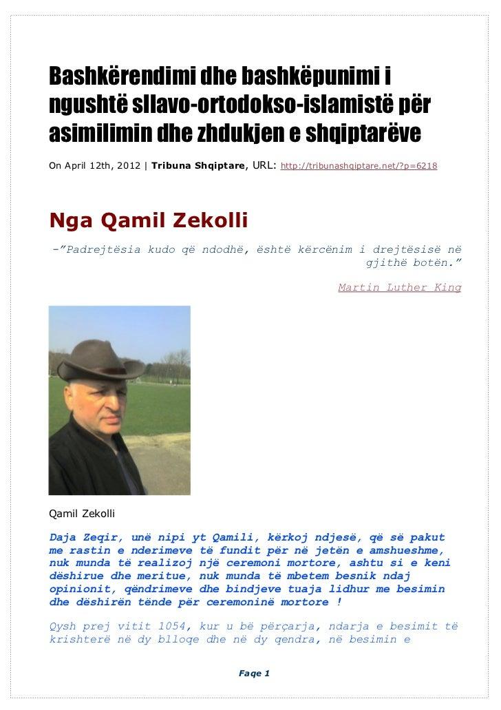 Bashkërendimi dhe bashkëpunimi ingushtë sllavo-ortodokso-islamistë përasimilimin dhe zhdukjen e shqiptarëveOn April 12th, ...