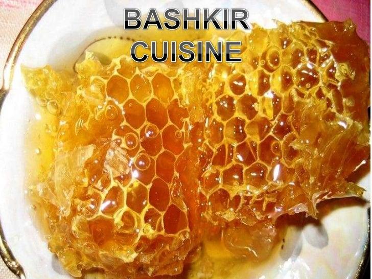 BASHKIR CUISINE<br />BASHKIR CUISINE<br />