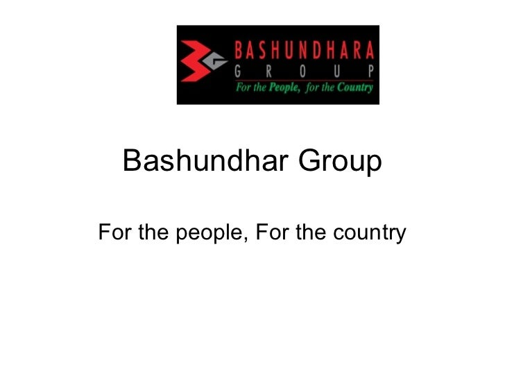 Bashundhar Group For the people, For the country