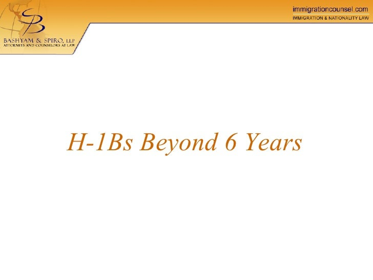 H-1Bs Beyond 6 Years
