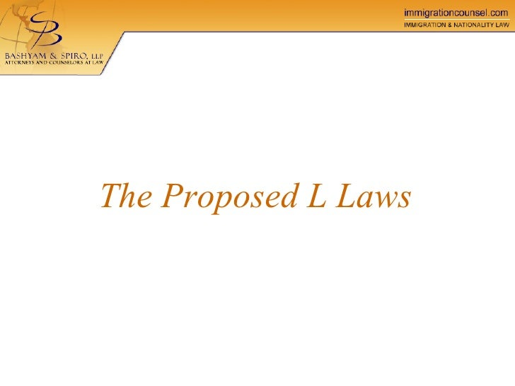 The Proposed L Laws