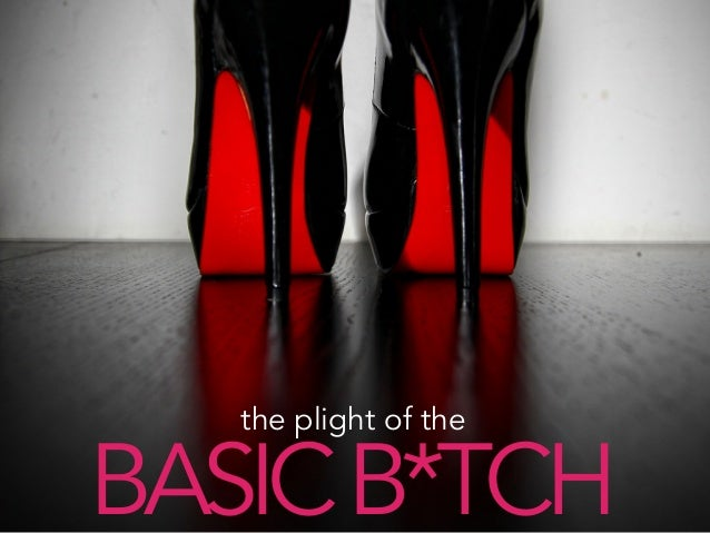 the plight of the BASICB*TCH
