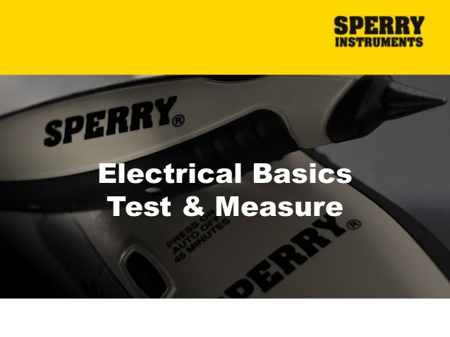 Electrical Basics Test & Measure