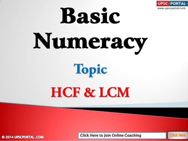 Click Here to Join Online Coaching Click Here www.upscportal.com Basic Numeracy