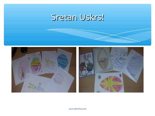 Sretan Uskrs!Sretan Uskrs! www.zbornica.com