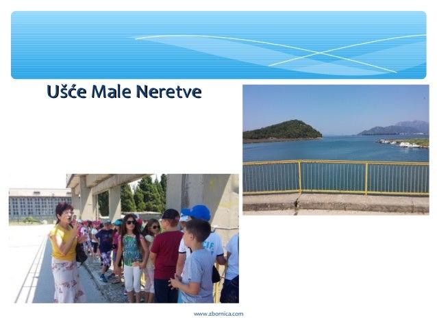 Ušće Male NeretveUšće Male Neretve www.zbornica.com