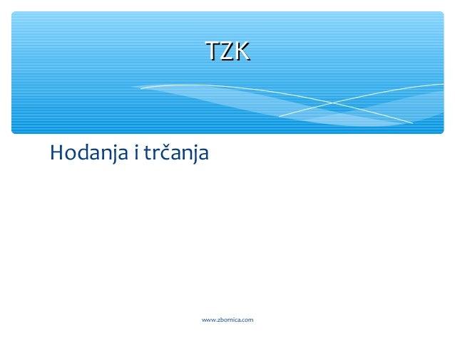 Hodanja i trčanja TZKTZK www.zbornica.com