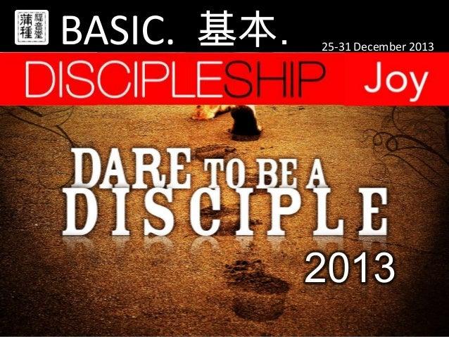 BASIC. 基本.  25-31 December 2013  2013