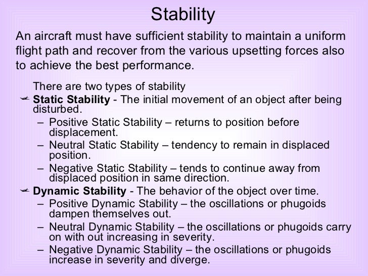 <ul><li>There are two types of stability </li></ul><ul><li>Static Stability  - The initial movement of an object after bei...