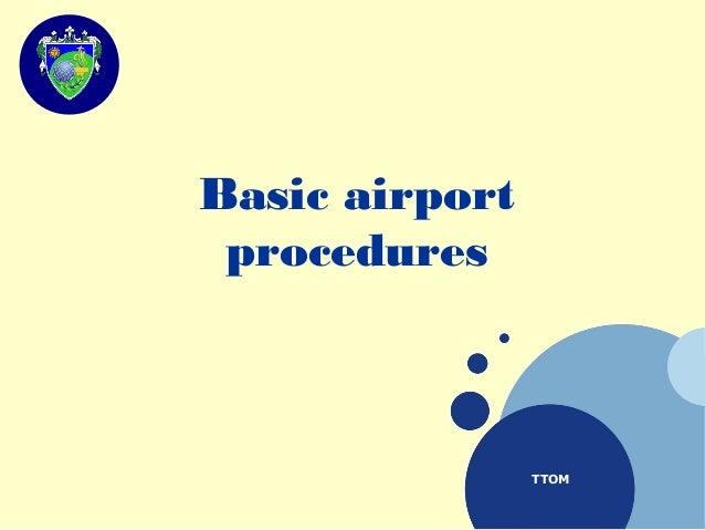TTOM Basic airport procedures
