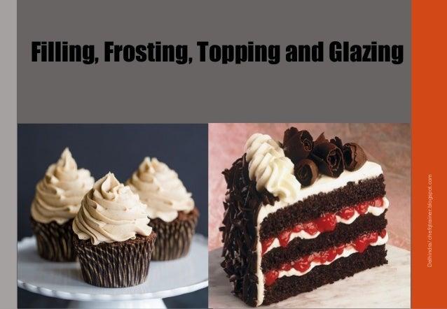 Cake Decoration:www.chefqtrainer.blogspot.com Slide 3