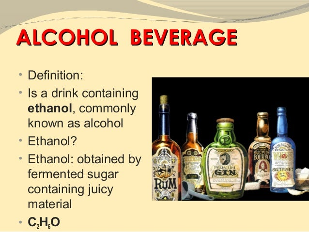 brief description of alcoholic beverages Alcohol is rapidly absorbed into the bloodstream from the small intestine, and  less  more than half of current drinkers have a family history of alcoholism11   alcohol beverage facts most wine coolers have the same amount of alcohol as  a.