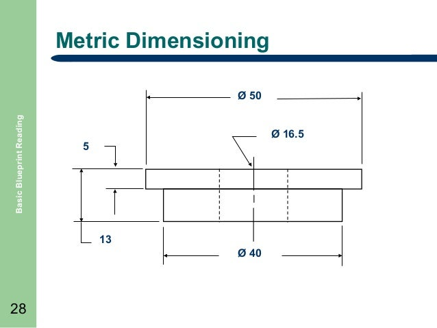 Blueprint reading metric dimensioning basic blueprint reading 50 165 5 13 40 28 malvernweather Choice Image