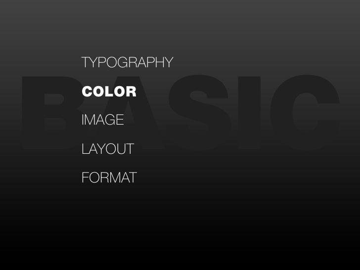 BASICTYPOGRAPHYCOLORIMAGELAYOUTFORMAT