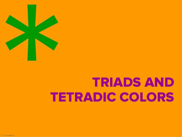 Triads And Tetradic Color Combinations