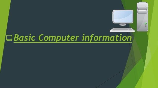 Basic computer information