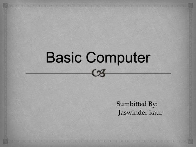 Sumbitted By: Jaswinder kaur