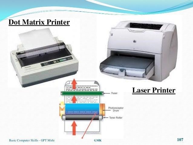 Dot Matrix Printer                                          Laser PrinterBasic Computer Skills - GPT Mirle   GMK          ...