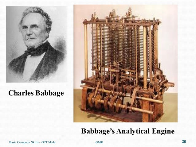 Charles Babbage                                    Babbage's Analytical EngineBasic Computer Skills - GPT Mirle       GMK ...