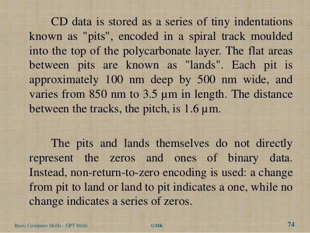 """CD data is stored as a series of tiny indentations      known as """"pits"""", encoded in a spiral track moulded      into the t..."""