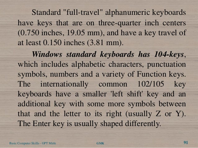 """Standard """"full-travel"""" alphanumeric keyboards      have keys that are on three-quarter inch centers      (0.750 inches, 19..."""