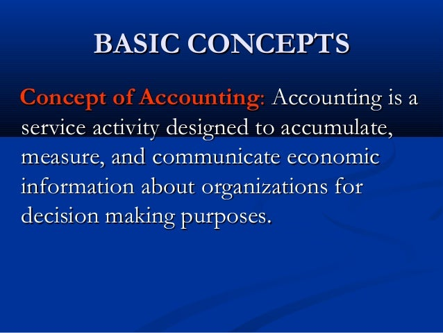the concept of accounting The entity concept is one of the most basic and important concepts of financial accounting as per the entity concept the business is considered as an independent.