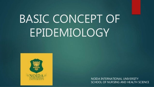 Basic Concept of Epidemiology