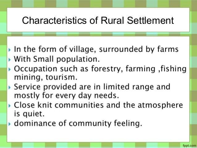 Kinds Of Human Settlement  Ef 81 B6rural Settlement 5 Characteristics