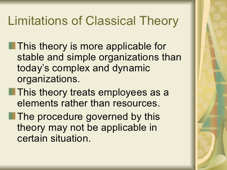 limitations of classical approach Chapter 2 questions which of the following statements relative to the theory and practice of limitations of the classical perspective include all of.