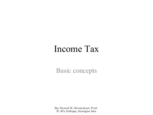 income tax basic concepts International taxation - overview of key concepts for tech companies sjsu high tech tax institute academy  disregarded entities for federal income tax purposes.