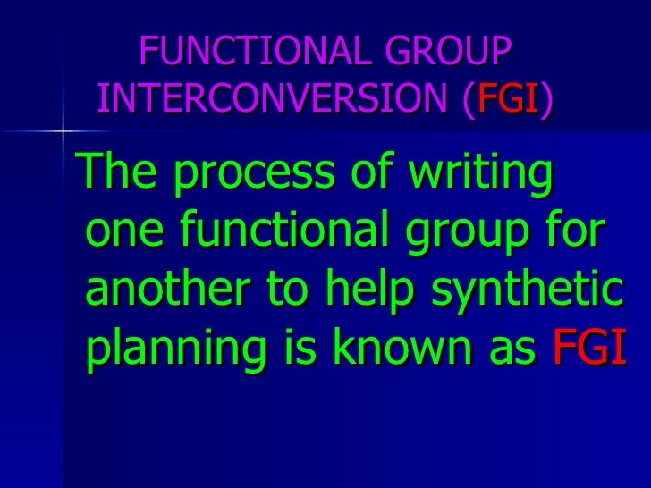 Organic Functional Group Interconversion