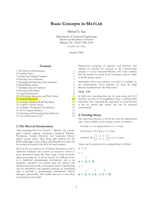 1 Basic Concepts in MATLAB Michael G. Kay Department of Industrial Engineering North Carolina State University Raleigh, NC...