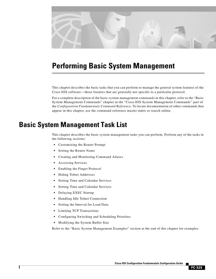 Performing Basic System Management          This chapter describes the basic tasks that you can perform to manage the gene...