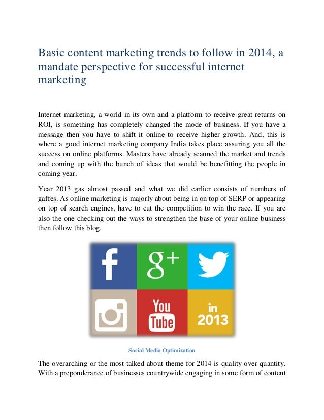 Basic content marketing trends to follow in 2014, a mandate perspective for successful internet marketing Internet marketi...