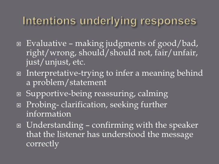    Evaluative – making judgments of good/bad,    right/wrong, should/should not, fair/unfair,    just/unjust, etc.   Int...