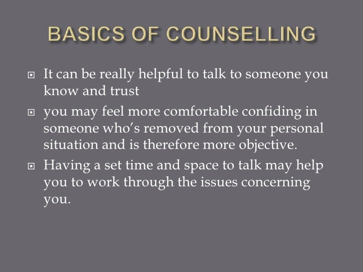    It can be really helpful to talk to someone you    know and trust   you may feel more comfortable confiding in    som...