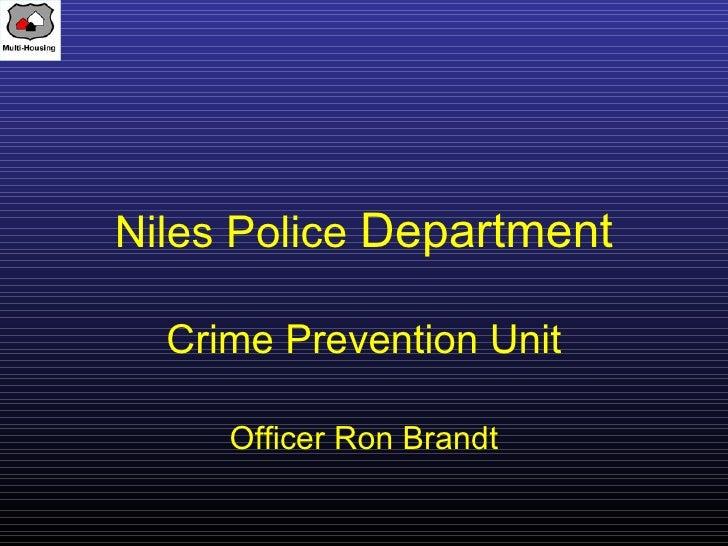 Niles Police Department  Crime Prevention Unit     Officer Ron Brandt