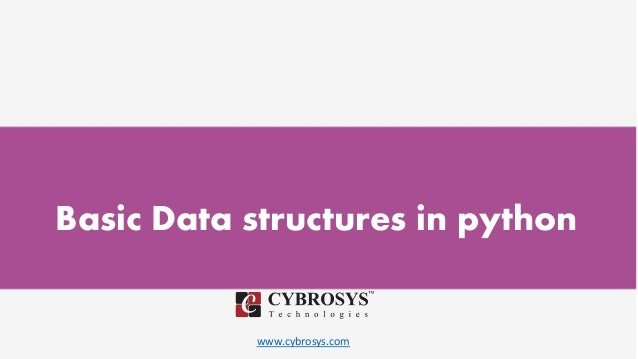 www.cybrosys.com Basic Data structures in python