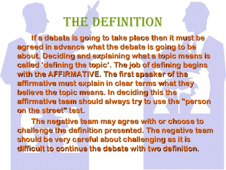 Perfect 4. The Definition If A Debate ...