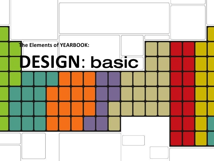 The Elements of YEARBOOK:  DESIGN :  basic