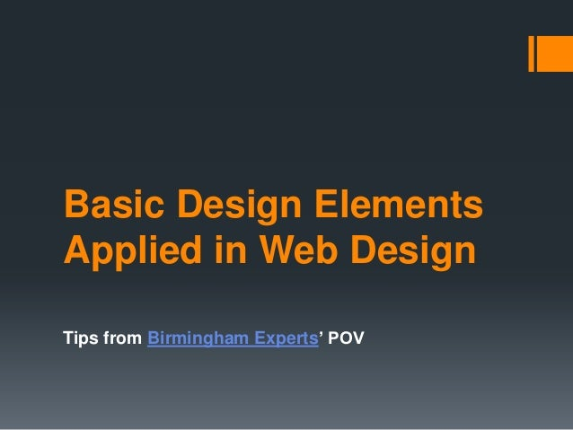 Basic Design Elements Applied in Web Design Tips from Birmingham Experts' POV