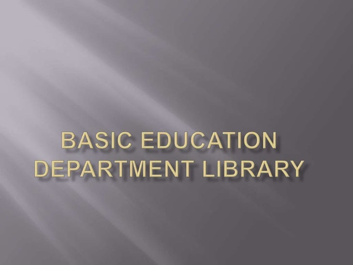 Basic education department library