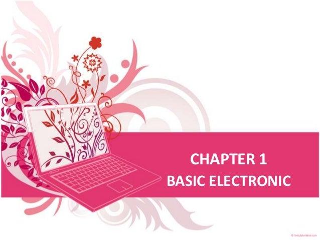 CHAPTER 1 BASIC ELECTRONIC