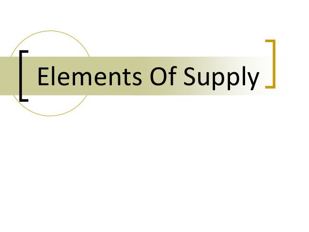 Elements Of Supply