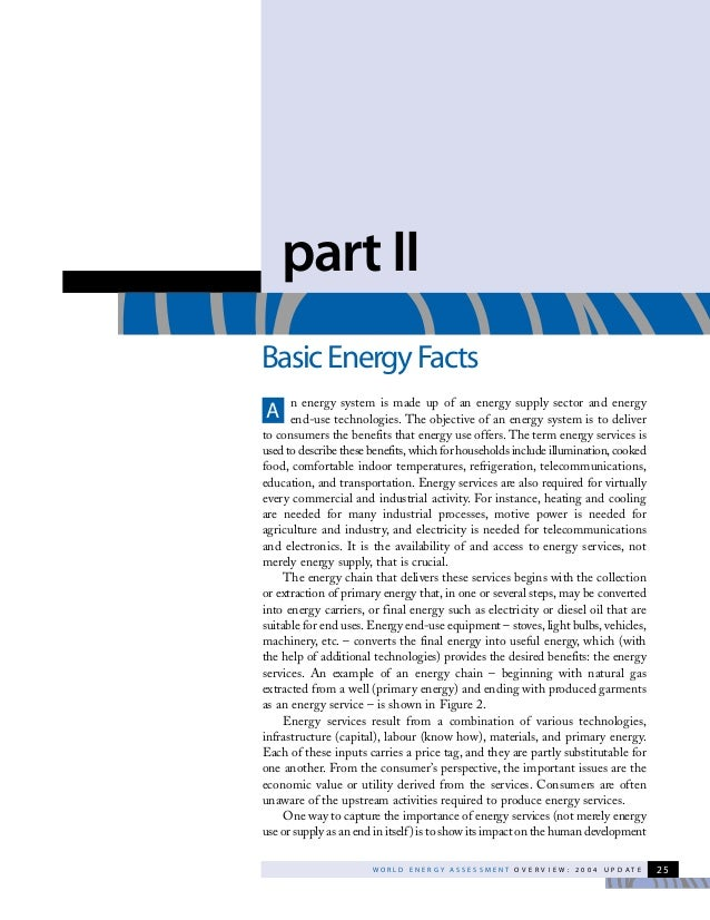 W O R L D E N E R G Y A S S E S S M E N T O V E R V I E W : 2 0 0 4 U P D A T E 25n energy system is made up of an energy ...