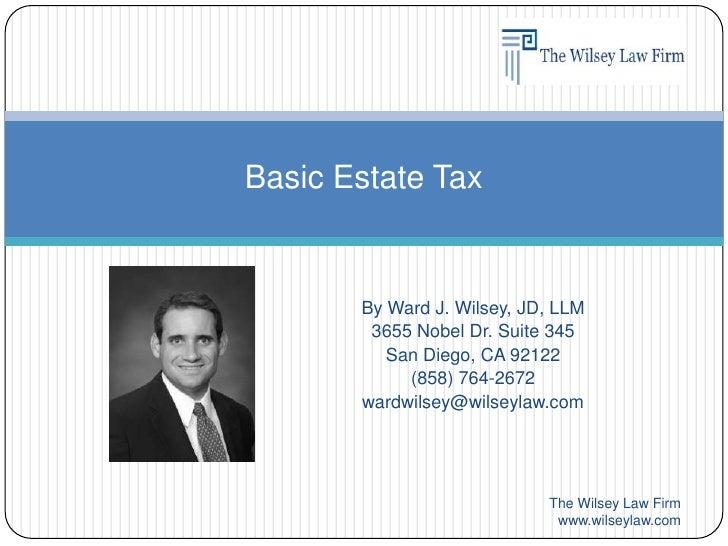By Ward J. Wilsey, JD, LLM<br />3655 Nobel Dr. Suite 345<br />San Diego, CA 92122<br />(858) 764-2672<br />wardwilsey@wils...