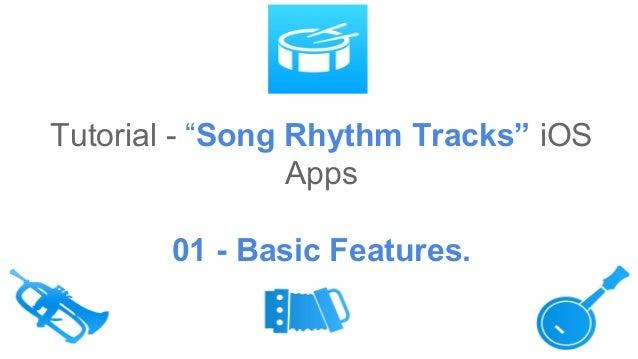 """Tutorial - """"Song Rhythm Tracks"""" iOS Apps 01 - Basic Features."""