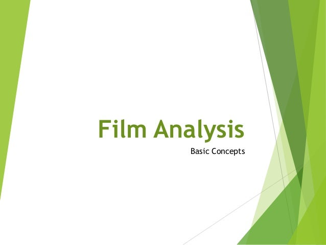 Film Analysis Basic Concepts