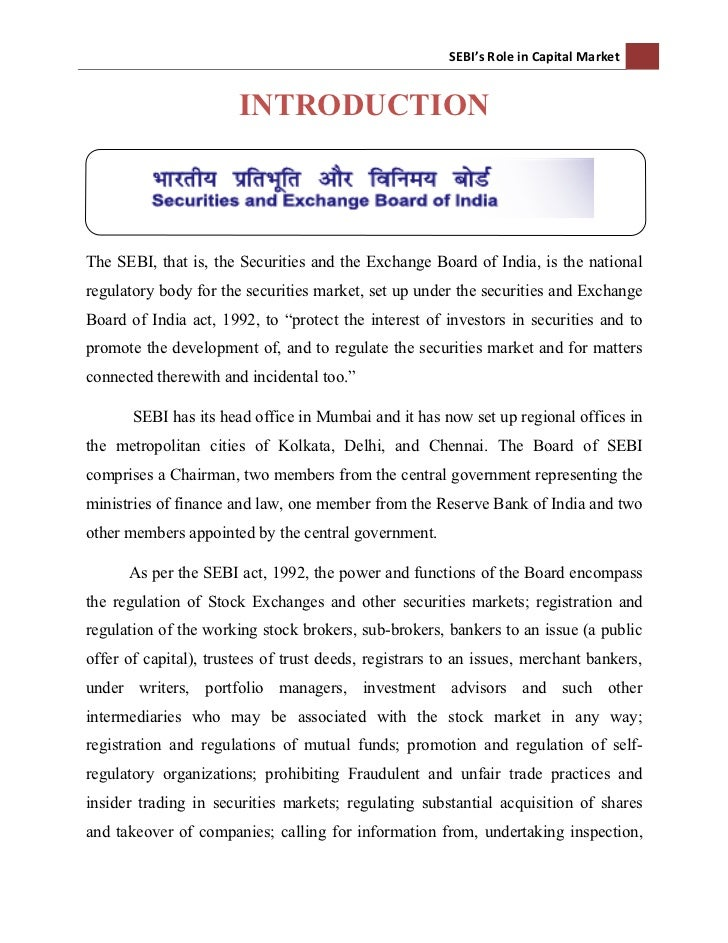 investor protection and role of sebi Respected sir iam a llm student my neam is m samiulla baig my dissertation topic is sebi s role in investor protection so please give me advise to complete my d.