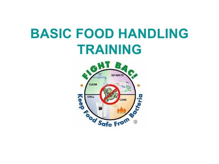 Basic Food Handling Training Power Point Presentation